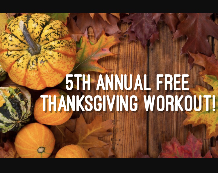 5th Annual FREE Thanksgiving Workout